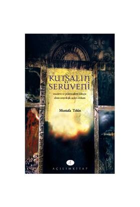 Kutsalın Serüveni-Mustafa Tekin