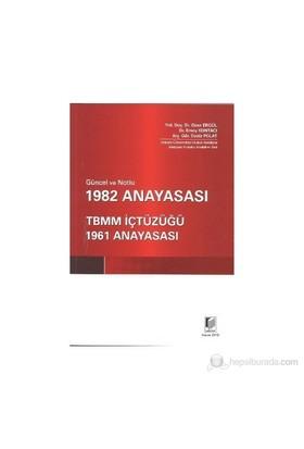 Güncel Ve Notlu 1982 Anayasası-Ozan Ergül