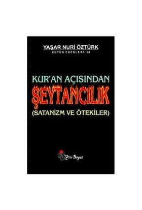 Kur'an Açısından Şeytancılık (Satanizm ve Ötekiler)