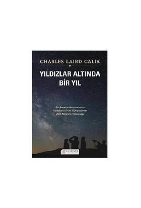 Yıldızlar Altında Bir Yıl - Charles Laird Calia