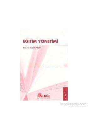Eğitim Yönetimi - Mustafa Aydın