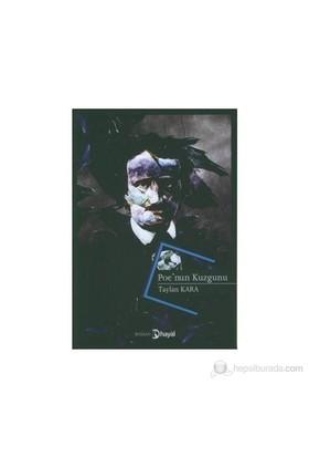 Poe'Nun Kuzgunu-Taylan Kara