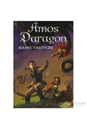 Amos Dragon 1 - Maske Taşıyıcısı-Bryan Perro
