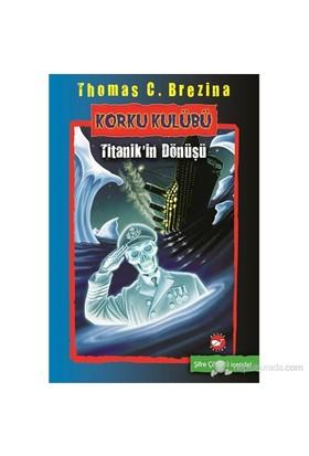 Korku Kulübü (Titanik'in Dönüşü) - Thomas Brezina