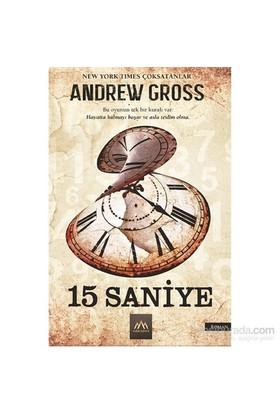 15 Saniye - Andrew Gross