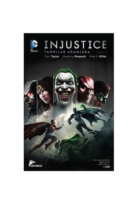 Injustice Tanrılar Aramızda İlk Yıl Cilt 1 Türkçe Çizgi Roman - Mike S. Miller