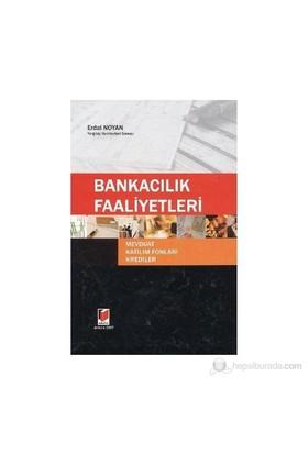 Bankacılık Faaliyetleri-Erdal Noyan