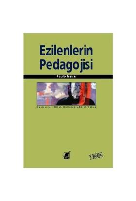 Ezilenlerin Pedagojisi - Paulo Freire