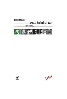 Entelektüelin Siyasi İşlevi Seçme Yazılar 1-Michel Foucault