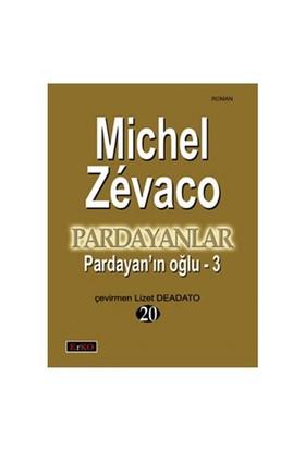 Pardayanlar 20 - Pardayan'In Oğlu - 3-Michel Zevaco