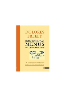 International Menus for the Globetrotter - Dolores Freely