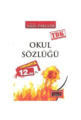 Yargı Okul Sözlüğü-İsmail Parlatır