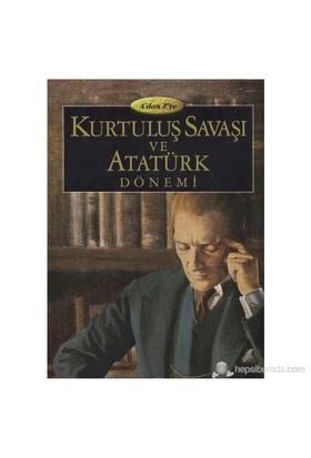 Kurtuluş Ve Atatürk Dönemi-Kolektif