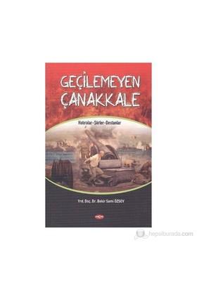 Geçilemeyen Çanakkale-Bekir Sami Özsoy