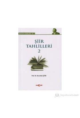 Şiir Tahlilleri 2-Nurullah Çetin