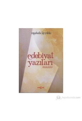 Edebiyat Yazıları-Mustafa Yıldız