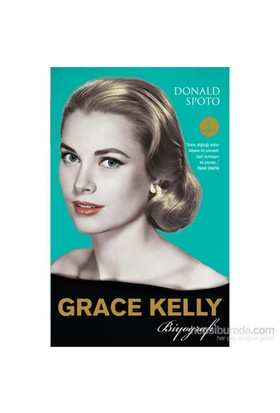 Grace Kelly - Biyografi-Donald Spoto