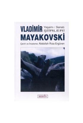 Vladimir Mayakovski / Yaşamı Sanatı Şiirleri