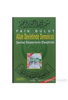 Allah Devletinde Demokrasi-Faik Bulut