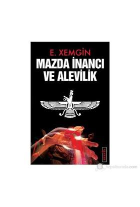 Mazda İnancı Ve Alevilik-Ethem Xemgin