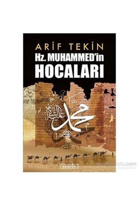 Hz. Muhammedin Hocaları-Arif Tekin