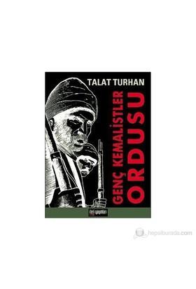 Genç Kemalistler Ordusu-Talat Turhan