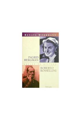 INGRİD BERGMAN - ROBERTO ROSSELLINI