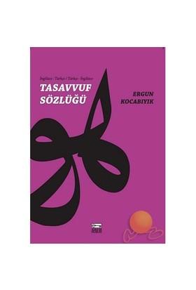 Tasavvuf Sözlüğü (İngilizce Türkçe - Türkçe İngilizce)