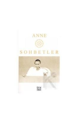 Sohbetler-Anne