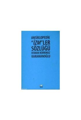 İzm'Ler Sözlüğü-Osman Korkmaz Karamanoğlu