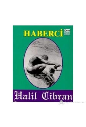 Haberci-Halil Cibran