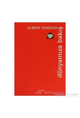 Dünyamıza Bakış-Albert Einstein