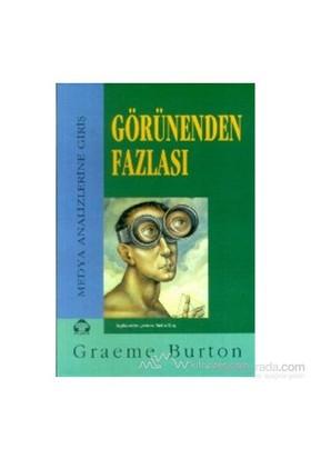 Görünenden Fazlası-Graeme Burton
