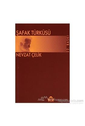 Şafak Türküsü-Nevzat Çelik