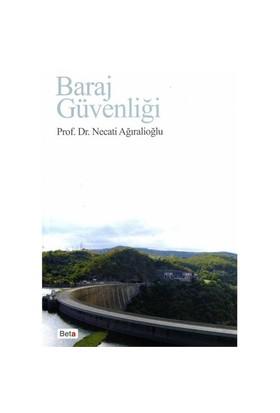 Baraj Güvenliği - Necati Ağıralioğlu