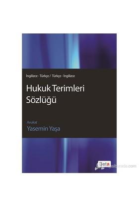 Hukuk Terimleri Sözlüğü (İng.-Trk / Trk.-İng.) - Yasemin Yaşa