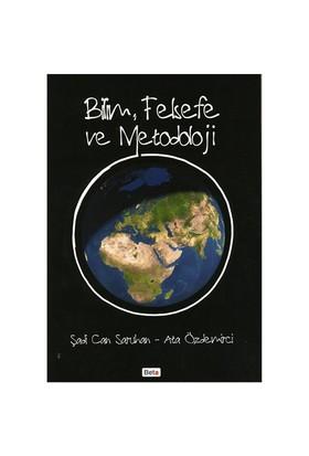 Bilim, Felsefe ve Metodoloji - Ata Özdemirci