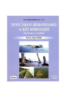 Deniz Tabanı Hidrodinamiği Ve Kıyı Morfolojisi-Yalçın Yüksel