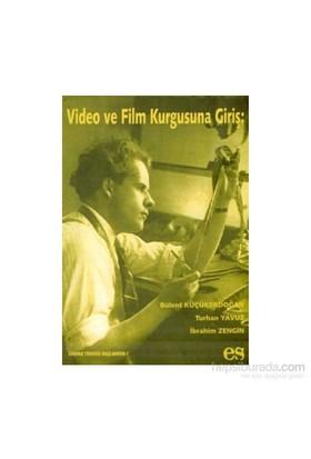 Video Ve Film Kurgusuna Giriş