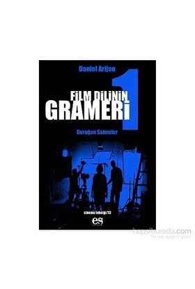 Film Dilinin Grameri 1: Durağan Sahneler - Daniel Arizon