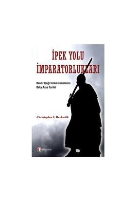 İpek Yolu İmparatorlukları-Christopher I. Beckwith
