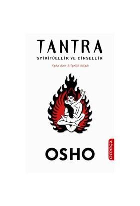 Tantra – Spiritüellik Ve Cinsellik - Osho (Bhagwan Shree Rajneesh)