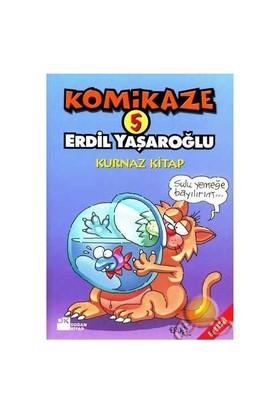 Komikaze 5 / Kurnaz Kitap - Erdil Yaşaroğlu