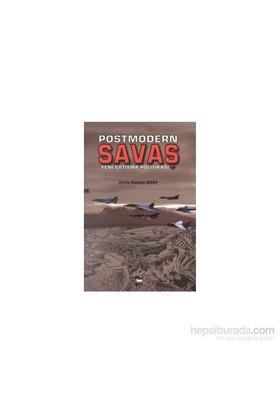 Postmodern Savaş - Yeni Çatışma Politikası-Chris Hables Gray
