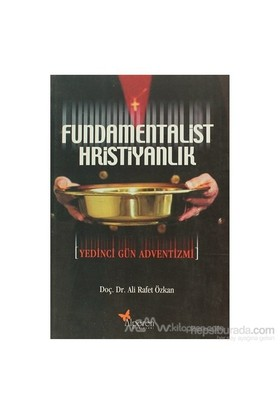 Fundamentalist Hristiyanlık-Ali Rafet Özkan