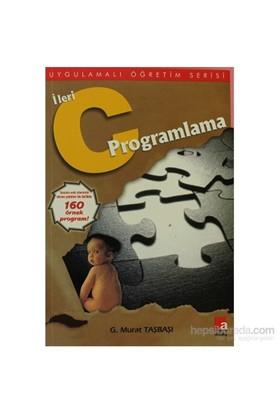 İleri C Programlama - G. Murat Taşbaşı
