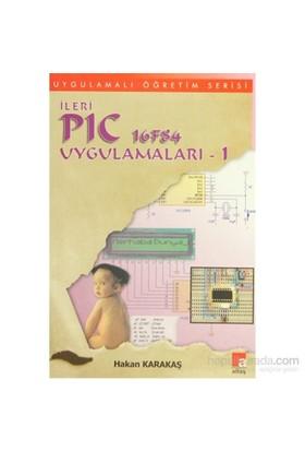 İleri PIC 16F84 Uygulamaları 1 - Hakan Karakaş