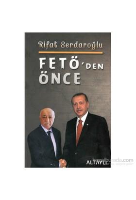 Fetö'Dan Önce - Rifat Serdaroğlu