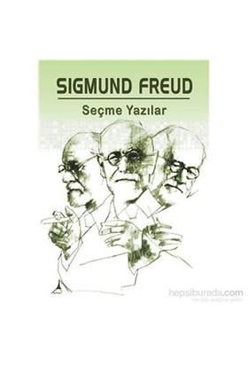 Seçme Yazılar - Sigmund Freud