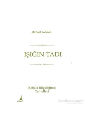 Işığın Tadı-Michael Laitman